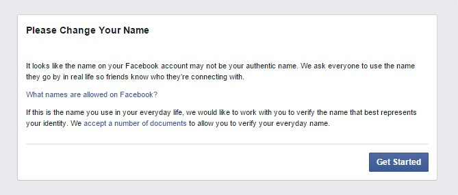 Users+who+Facebook+suspects+to+have+a+fake+name+may+be+greeted+with+this+message+upon+logging+into+their+account.