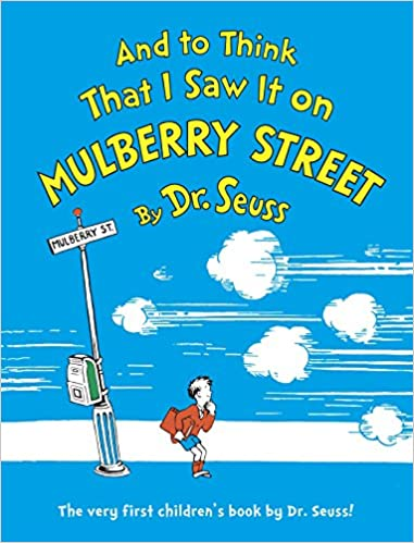 """""""And To Think That I Saw It On Mulberry Street"""" was one of the books unpublished on March 2nd."""